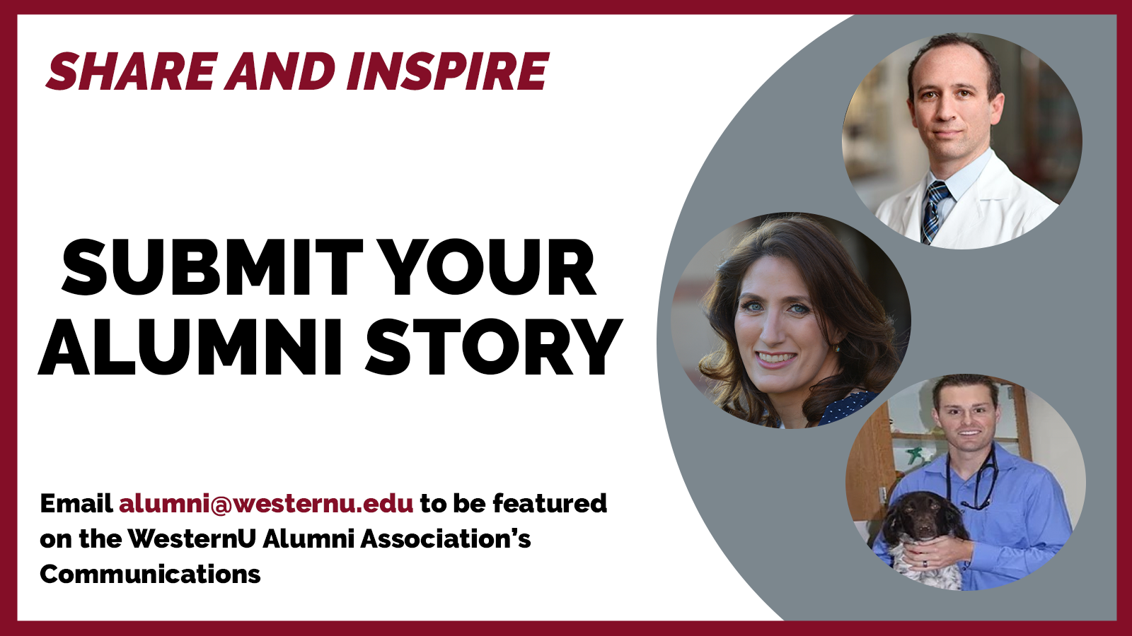 Submit Your Alumni Journey Email alumni@westernu.edu